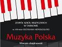 """Koncert """"Muzyka Polska"""" – wieczór chopinowski"""